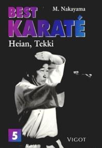 Masatoshi Nakayama - Best karaté Tome 5 - Heian, tekki.