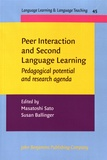 Masatoshi Sato et Susan Ballinger - Peer Interaction and Second Language Learning - Pedagogical Potential and Research Agenda.