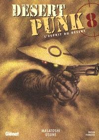 Masatoshi Usune - Desert Punk Tome 8 : .
