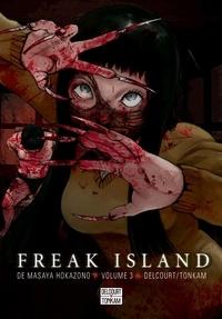 Masaya Hokazono - Freak Island Tome 3 : .