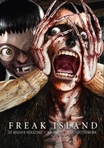 Freak Island Tome 7