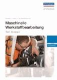 Maschinelle Werkstoffbearbeitung - Teil: Drehen - Auszubildende.