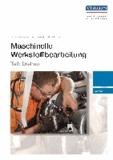 Maschinelle Werkstoffbearbeitung - Teil: Drehen - Textband.