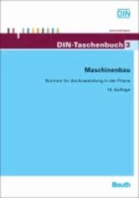Maschinenbau - Normen für die Anwendung in der Praxis.