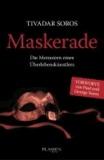 Maskerade - Die Memoiren eines Überlebenskünstlers.