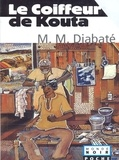 Massa Makan DIABATE - Le coiffeur de Kouta.