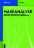 Maßanalyse - Theorie und Praxis der Titrationen mit chemischen und physikalischen Indikationen.