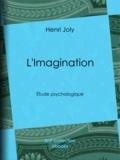 Massard et  Delaunay - L'Imagination - Étude psychologique.
