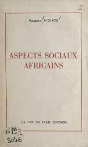 Massata N'Diaye - Aspects sociaux africains.