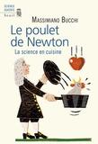 Massimiano Bucchi - Le poulet de Newton - La science en cuisine.
