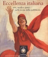 Eccellenza italiana- Arte, moda e gusto nelle icone della pubblicità - Massimiliano Capella | Showmesound.org
