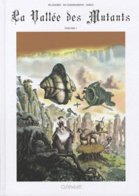 Massimiliano Filadoro et Luigi Di Giammarino - La Vallée des Mutants Tome 1 : .