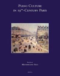 Massimiliano Sala - Piano Culture in 19th-Century Paris.