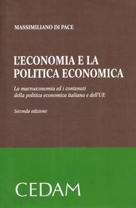 Leconomia e la politica economica - La macroeconomia ed i contenuti della politica economia italiana e dellUE.pdf