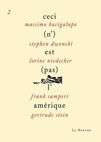 Massimo Bacigalupo et Sephen Dwoskin - Ceci (n')est (pas) l'Amérique 2.
