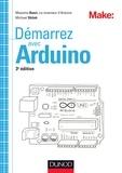 Massimo Banzi et Michael Shiloh - Démarrez avec Arduino - Principes de base et premiers montages.