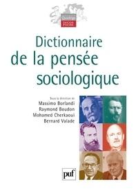 Massimo Borlandi et Raymond Boudon - Dictionnaire de la pensée sociologique.