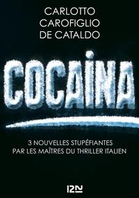 Massimo Carlotto et Gianrico Carofiglio - Cocaina.