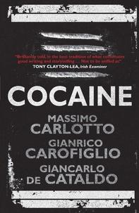 Massimo Carlotto et Gianrico Carofiglio - Cocaine.