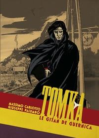 Massimo Carlotto et Giuseppe Palumbo - Tomka - Le Gitan de Guernica.