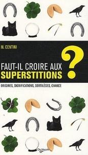 Massimo Centini - Les superstitions et la chance.