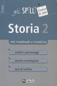 Massimo Drago et Elena Bellomo - Storia 2 - Età medievale e moderna.