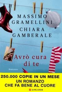 Massimo Gramellini et Chiara Gamberale - Avrò cura di te.