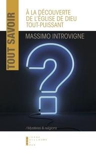 Massimo Introvigne - A la découverte de l'église de Dieu tout-puissant.