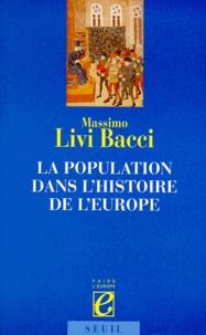 Massimo Livi Bacci - La population dans l'histoire de l'Europe.