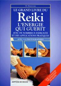 Coachingcorona.ch LE GRAND LIVRE DU REIKI : L'ENERGIE QUI GUERIT. Avec de nombreux exercices et des applications pratiques, avec poster des positions des mains Image