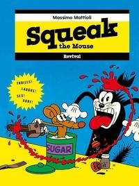 Massimo Mattioli - Squeak the Mouse.