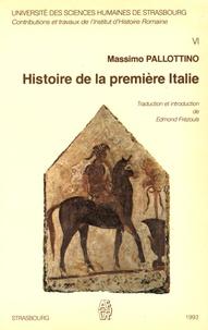 Massimo Pallotino - Histoire de la première Italie.