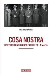 Massimo Ventura - Cosa Nostra - Histoire d'une grande famille de la mafia.