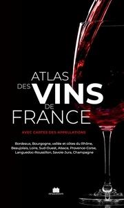 Massin - Atlas des vins de France - Avec cartes des appelations.