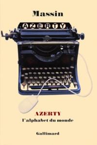 Massin - AZERTY - L'alphabet du monde.