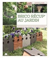 Massin - Brico récup' au jardin - 65 projets faciles à réaliser.
