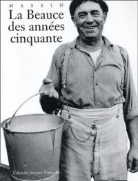 Massin - La Beauce des années cinquante.