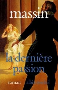 Massin et  Massin - La Dernière passion - Henri IV et Charlotte de Montmorency.