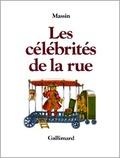 Massin - Les célébrités de la rue.