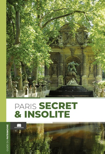 Massin - Paris secret et insolite.