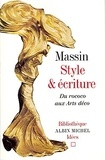Massin et  Massin - Style et écriture. Du rococo aux Arts déco.