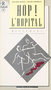 Masson - Hop ! l'hôpital.