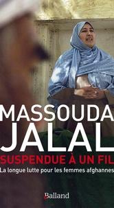Suspendue à un fil - La longue lutte pour les femmes afghanes.pdf