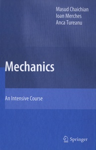Mechanics- An Intensive Course - Masud Chaichian |