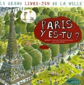Masumi - Paris y es-tu ? - Le grand livre-jeu de la ville.