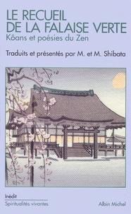 Masumi Shibata et Maryse Shibata - Le Recueil de la falaise verte.