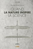 Mat Fournier - Quand la nature inspire la science - Biomimétisme.