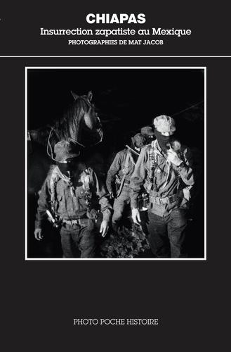 Chiapas. Insurrection zapatiste au Mexique