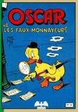 Mat - Oscar et les faux-monnayeurs.