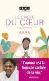 Mata Amritanandamayi - Enseignements d'une sage d'aujourd'hui - Volume 2, Le choix du coeur.
